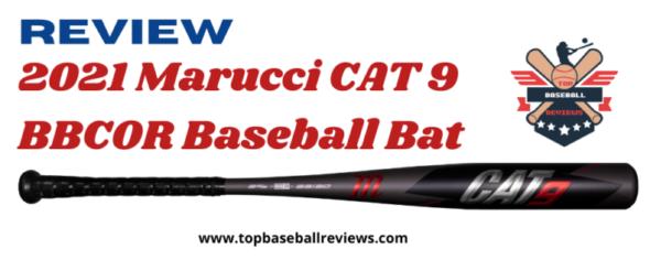 2021 Marucci CAT 9 BBCOR