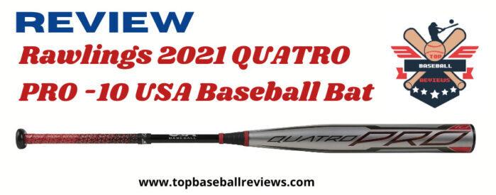Rawlings 2021 Quatro Pro -10 USA