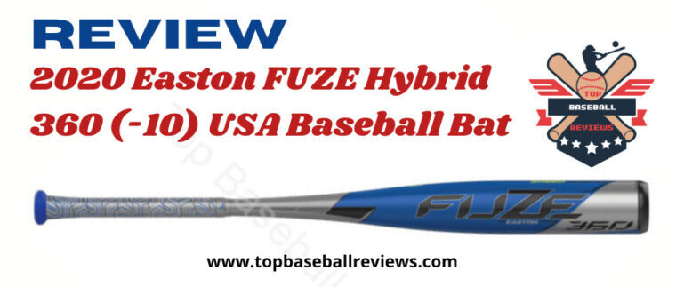 2020 Easton FUZE Hybrid 360 (-10) Hybrid USA