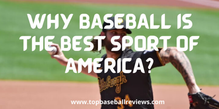 why baseball is the best sport