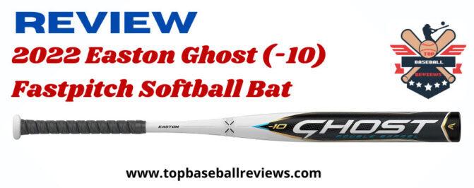 2022 Easton Ghost (-10) Fastpitch Bat